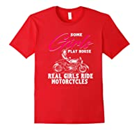 Lady Biker Motorcycle T Gift Some Girls Play House. Shirts Red