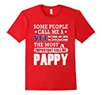 S Some People Call Me A Veteran Pappy Tshirt Fathers Day Red