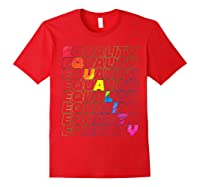 Lgbt Equality Rainbow Pride Lgbt Pride Gay Rights T Shirts Red
