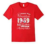 Made In February 1969 T Shirt 50 Years Of Being Awesome Red