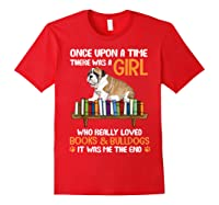 There Was A Girl Loved Book And Bulldogs Tshirt Gifts Red