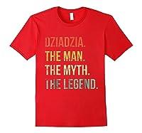S Dziadzia Man Myth Legend Shirt For Dad Father Grandpa Red