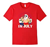 Christmas In July Summertime Beach Santa Claus Shirts Red