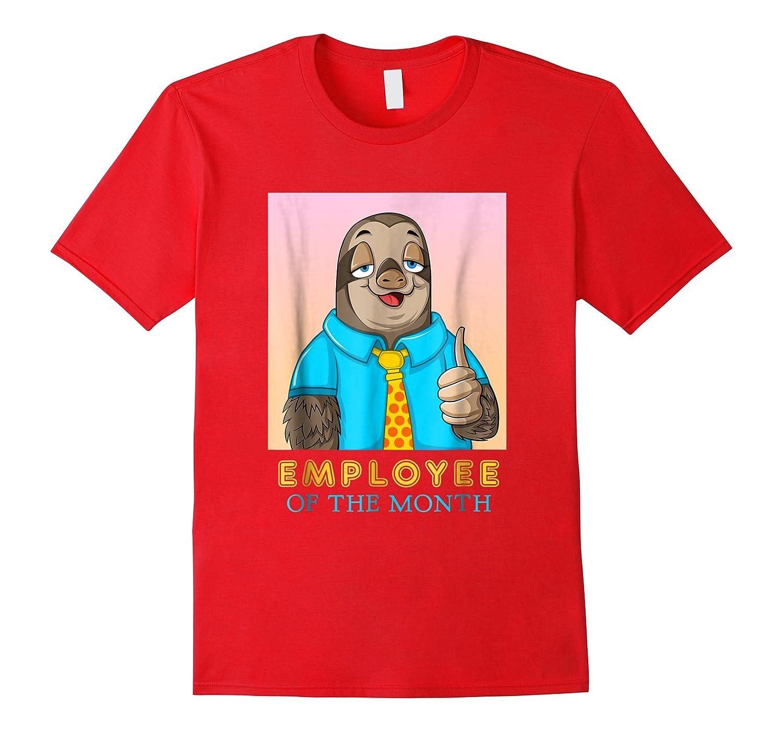 Employee Of The Month Sleepy Sloth Funny Boss Gift Shirts