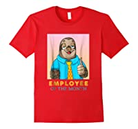Employee Of The Month Sleepy Sloth Funny Boss Gift Shirts Red