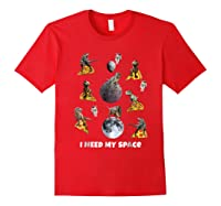 I Need My Space T-shirt Dinosaur T-rex Eat Planet Pizza Red