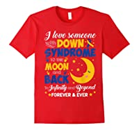Mom Dad Love Someone World Down Syndrome Shirts Red
