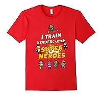 Train Kindergarten Super Heroes Gift For Tea Shirts Red