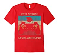 High School Graduation Shirt Level Complete Video Gamer Gift Red