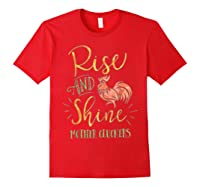 Rise And Shine Mother Cluckers Shirt Red