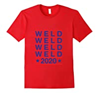 Weld 2020 Usa Republican Party Campaign President Election Shirts Red