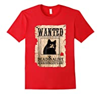 Funny Wanted Science Schrodinger's Cat Dead Or Alive Tshirts Red