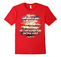 Christian Prayer Bible Verse Psalms 5 3 Quote T Shirt Red