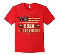 Trump 2020 No Collusion Shirts Red