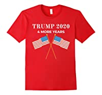 Trump 2020 4 More Years President Shirts Red