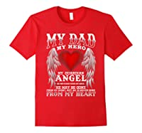 My Dad, My Hero, My Guardian Angel Father's Day Shirts Red