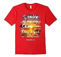 Christian Prayer Bible Verse Psalms 5 2 Quote T Shirt Red