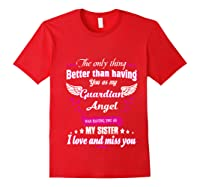 My Sister, My Hero, My Guardian Angel Gift Mother Day Pullover Shirts Red