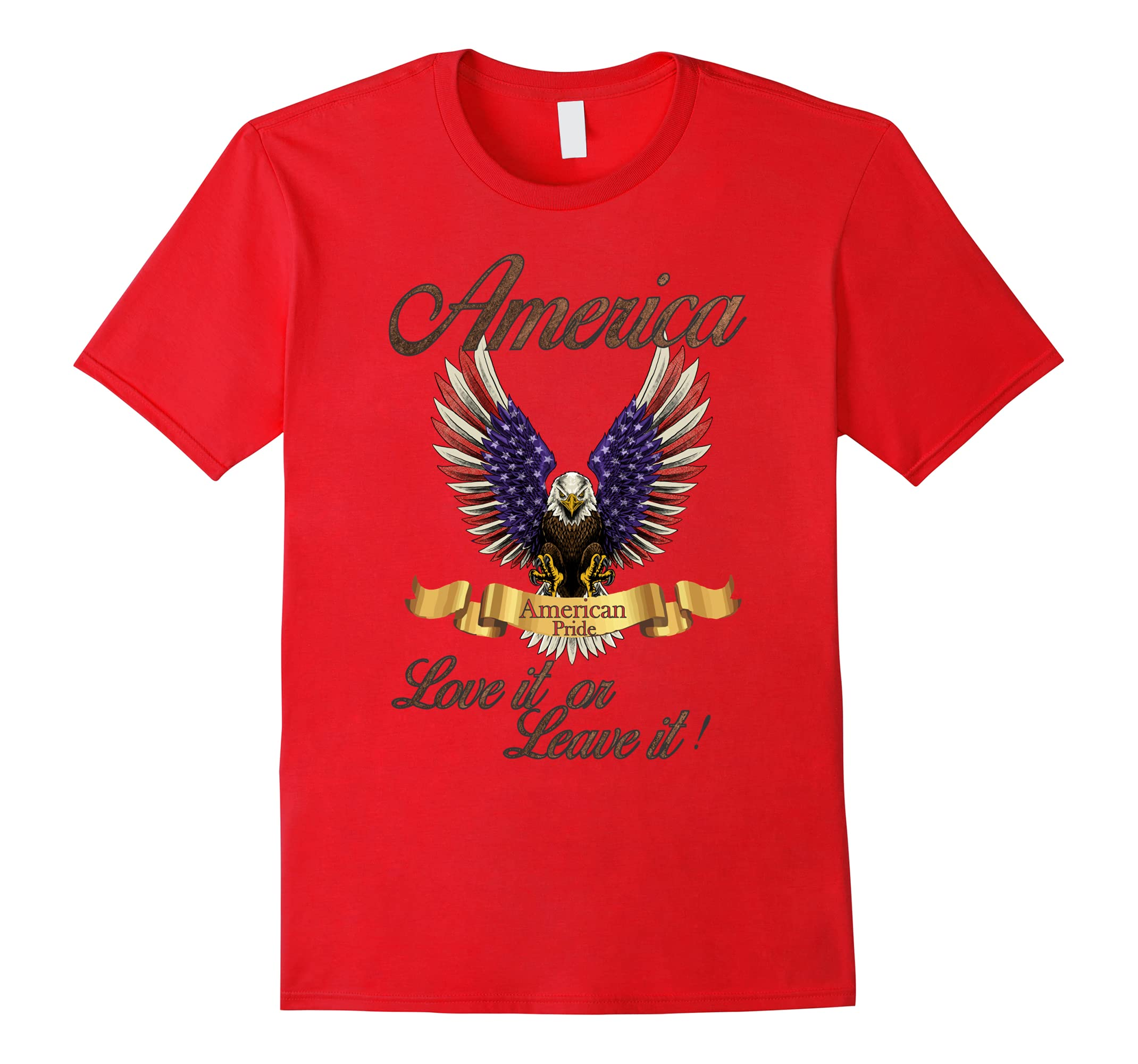 America love it or leave it T shirt-ah my shirt one gift