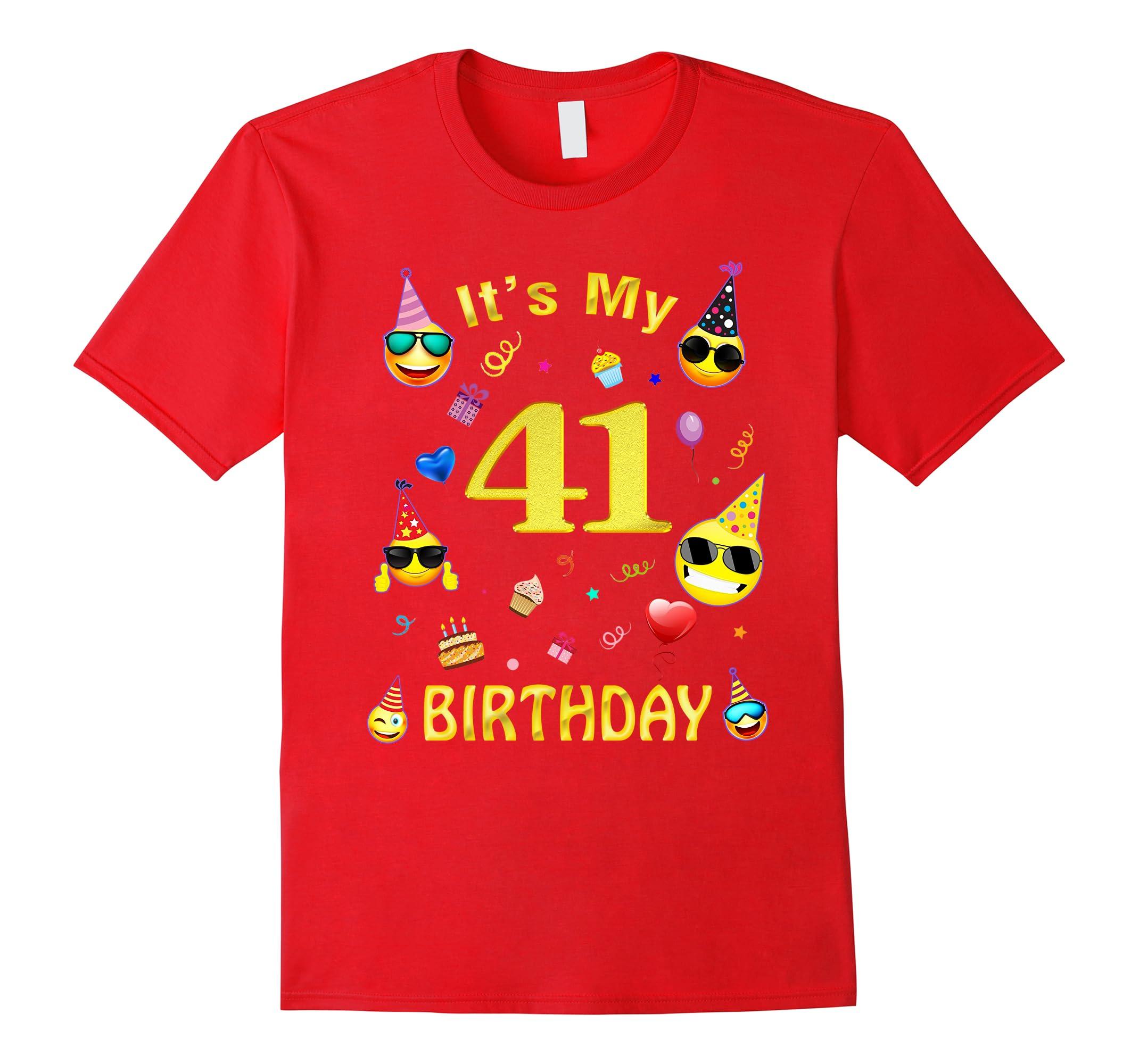 Its My 41st Birthday Shirt 41 Years Old Gift RT