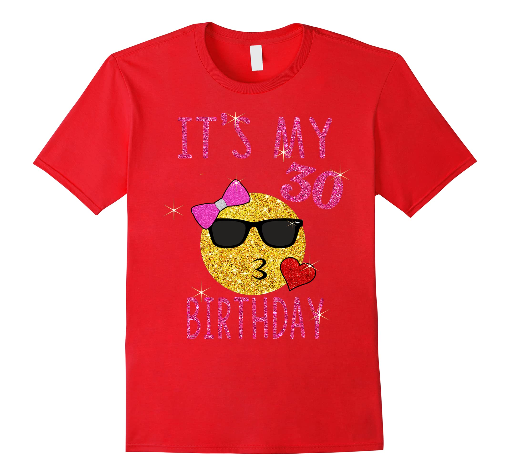 Cute Emoji 30 Years Old Shirt Its My 30th Birthday Gift RT