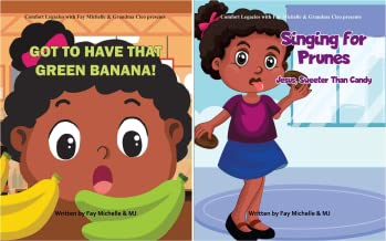 Comfort Legacies With Fay Michelle And Grandma Cleo (2 Book Series)