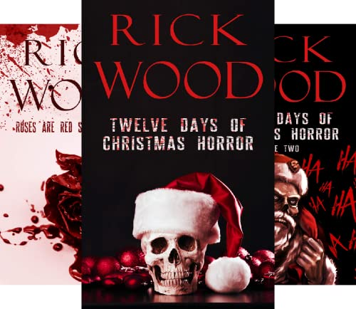 Rick Wood's Horror Anthologies (3 Book Series)