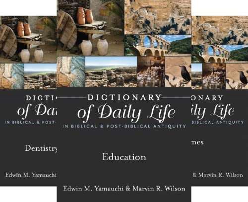 Dictionary of Daily Life in Biblical and Post-Biblical Antiquity (50 Book Series)