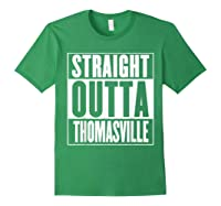 Straight Outta Thomasville Shirts Forest Green