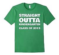 Straight Outta Kindergarten 2019 Funny Graduation Shirts Forest Green