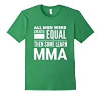 All Learn Mma Mixed Martial Arts Statet Student Gift Shirts Forest Green