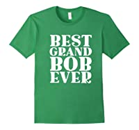 Ever Funny Grandpa Meme Quote Shirts Forest Green