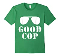 Good Cop Funny Police Father And Son Matching Shirts Forest Green