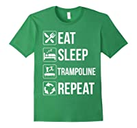 Eat Sleep Trampoline Repeat Funny Gift Shirts Forest Green