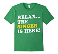 Relax Funny Singer Shirt Job Gift Lazyday Forest Green