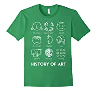 History Of Art For Teas, Students, S, Love Art T-shirt Forest Green
