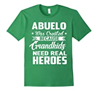 365 Abuelo Funny Grandpa Grandfather Gift Shirts Forest Green
