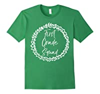 First Grade Squad Gift Cute Tea For Shirts Forest Green