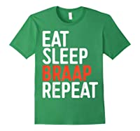 Eat Sleep Braap Repeat Bicycle Motocross Gift Shirts Forest Green