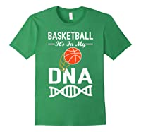 Sports Lover Tees - Basketball It\\\'s In My Dna T-shirt Forest Green