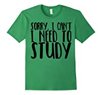 Funny Studying Shirt Finals Week College Student Study Gift Forest Green