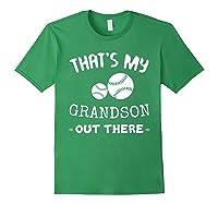 Baseball Grandma Grandpa That's My Grandson Out The Shirts Forest Green