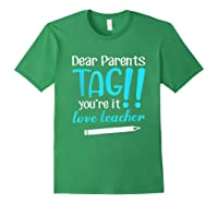 Last Day School Shirt Teas Funny Tag Parents Love Tshirt Forest Green