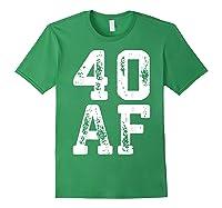 40 Af 40th Birthday Gif Shirts Forest Green