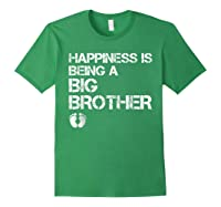 Happiness Is Being A Big - Big Brother To Be Shirts Forest Green