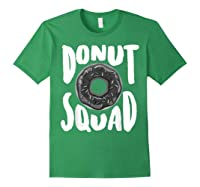 Donut Squad Cool Donut Lover Doughnut Gift Shirts Forest Green