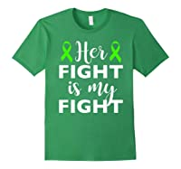 Her Fight Is My Fight Lymphoma Awareness T-shirt Forest Green