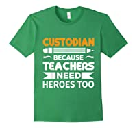 School Custodian Funny T-shirt Forest Green