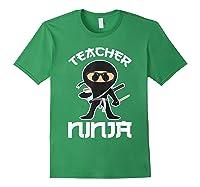 Ninja Tea Cool Art Teaching Lover Gift Shirts Forest Green
