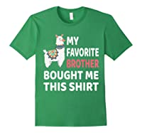 My Favorite Brother Bought Me This Shirt Christmas Gift Llam T-shirt Forest Green
